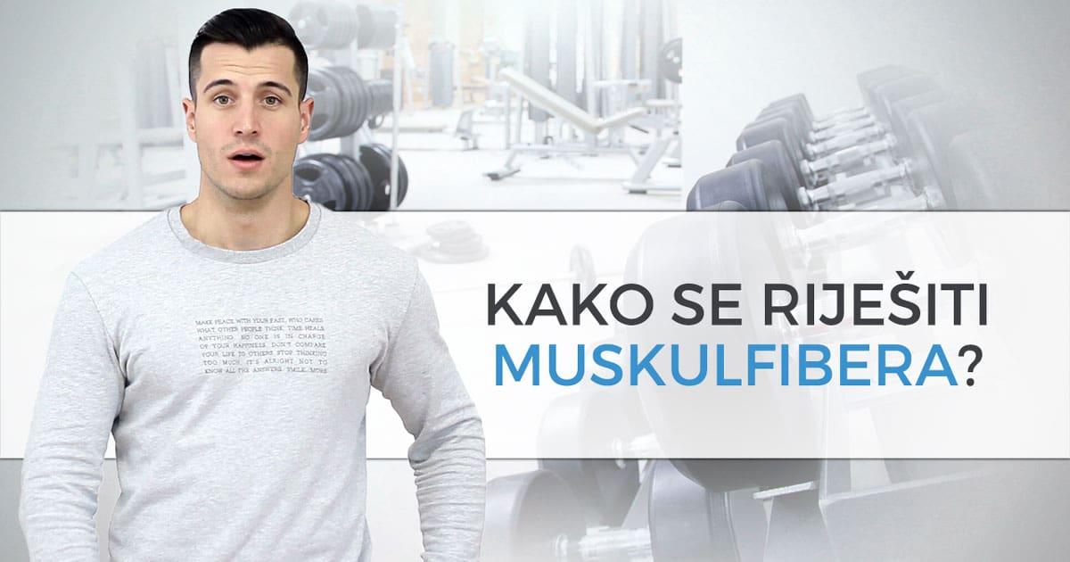 Kako se riješiti muskulfibera?