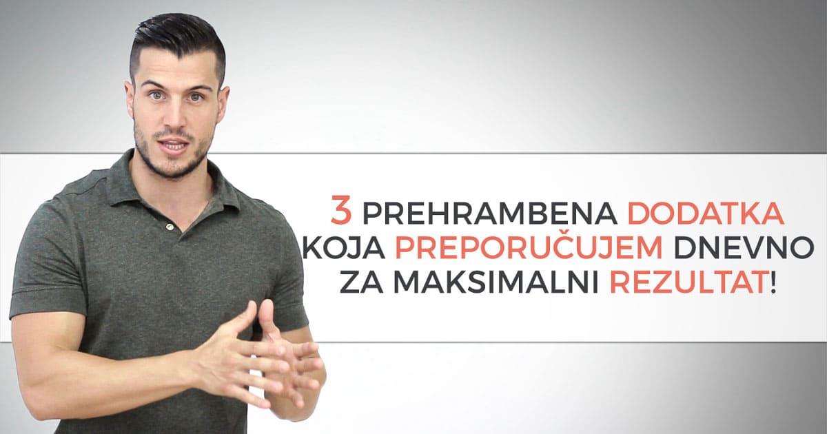 3 prehrambena dodatka koja preporučujem dnevno za maksimalni rezultat