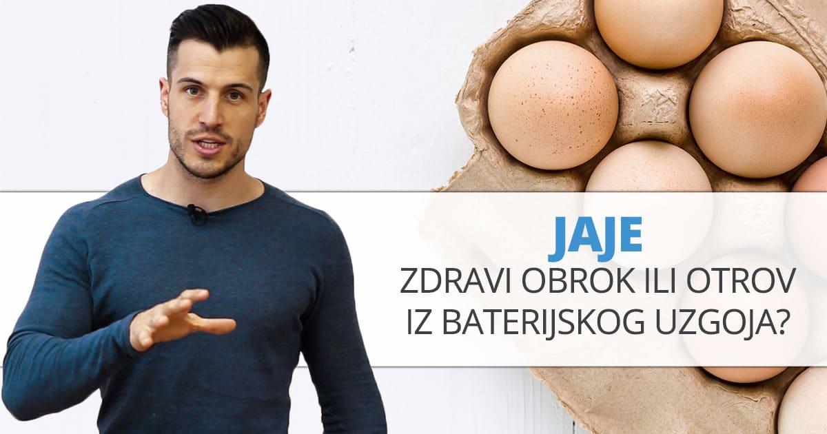 Jaje – zdravi obrok ili otrov iz baterijskog uzgoja?