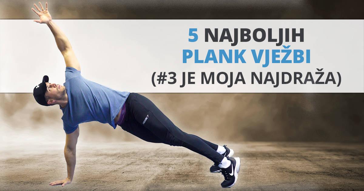 5 najboljih PLANK vježbi (#3 je moja najdraža)